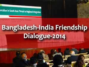 Bangladesh-India Friendship Dialogue